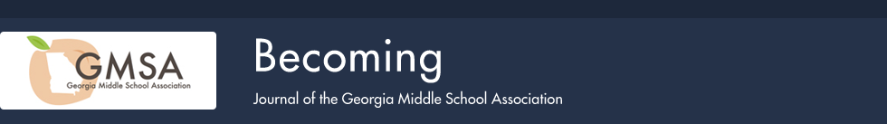 Becoming: Journal of the Georgia Middle School Association