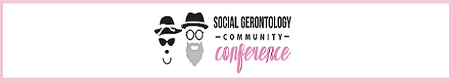 Center for Social Gerontology Community Conference