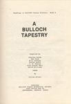 A Bulloch Tapestry by Charles Bands, Dan Good, Bill Lovejoy, Evelyn Mabry, C. D. Sheley, Rita Turner Wall, and David Williams