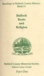 Bulloch Roots and Religion by Bulloch County Historical Society