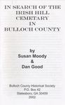 In Search of the Irish Hill Cemetery in Bulloch County by Susan Moody and Daniel B. Good
