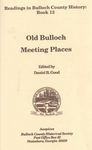 Old Bulloch Meeting Places