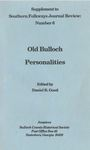 Old Bulloch Personalities (Supplement to No. 6)
