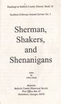 Sherman, Shakers, and Shenanigans