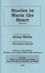 Stories to Warm the Heart Part Two by Kemp N. Mabry and Tony Phillips