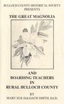 The Great Magnolia and Boarding Teachers in Rural Bulloch County