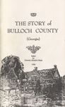 The Story of Bulloch County (Georgia) (index) by Dorothy Hendrix Hope