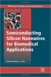 Semiconducting Silicon Nanowires for Biomedical Applications by J. L. Coffer