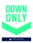 Directional Sign: Down Only by Georgia Southern University