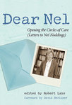 Dear Nel: Opening the Circles of Care (Letters to Nel Noddings) by Robert L. Lake