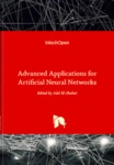 Advanced Applications for Artificial Neural Networks by Adel El-Shahat