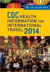 CDC Health Information for International Travel. The Yellow Book 2014 by Gary W. Brunette