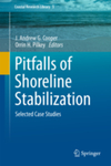 Pitfalls of Shoreline Stabilization by J. Andrew G. Cooper and Orrin H. Pilkey