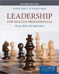 Leadership for Health Professionals: Theory, Skills and Applications