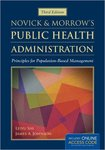 Novick & Morrow's Public Health Administration: Principles for Population-Based Management by Leiyu Shi and James Johnson