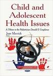 Child and Adolescent Health Issues: A Tribute to the Pediatrician Donald E. Greydanus