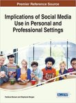 Implications of Social Media Use in Personal and Professional Settings by Vladlena Benson and Stephanie Morgan