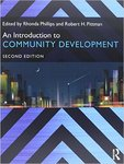 An Introduction to Community Development by Rhonda Phillips and Robert Pittman