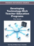 Developing Technology-Rich Teacher Education Programs: Key Issues by Drew Polly, Clif Mims, and Kay A. Persichitte
