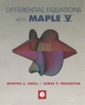 Differential Equations with Maple V by Martha L. Abell and James P. Braselton