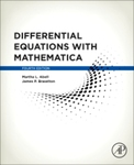 Differential Equations with Mathematica by Martha L. Abell and James P. Braselton