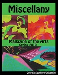 Miscellany by Alla Parson, Laura Williams, Christina Byrd, Marielle Williamson, Adam Pace, Hannah Clough, Brent Williams, Michelle Parker, Michael Johnson, Jessica Eanes, Courtney Bradshaw, Patricia Quilichini, Kenny Olowoyo, Danielle Scudder, Andrew Carr, Megan Morris, Luke Easterwood, Thomas Akins, Xavier Best, Robby Hurd, Christopher Kraekeel, Essence Jones, Porsche Bridges, Heather Jones, Gerrard Davis, Patrick Lewis, Mary Cooper, Christina Curry, Katie Brookins, Kate Beasley, Patrick Shuler, Jonathan Moore, Christina Riley, Leigh-Anna Spivy, Keith Warburg, Clayton Cunningham, Heather Waldron, Laura Pallini, Susie Roupe, and Bridget Hanney