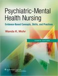 Psychiatric Mental-Health Nursing by Wanda K. Mohr