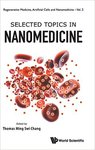 Selected Topics in Nanomedicine by T. Change