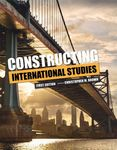 Constructing International Studies by Christopher M. Brown