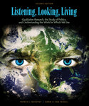 Listening, Looking, Living: Qualitative Research, the Study of Politics, and Understanding the World in Which We Live, 2nd Edition by Darin H. Van Tassell and Patrick Novotny