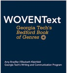 WOVENText: Georgia Tech's Custom Bedford Book of Genres by Lisa Dusenberry