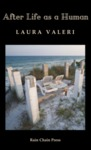 After Life as a Human by Laura Valeri