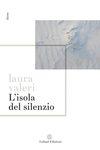 L'Isola del Silenzio by Laura Valeri